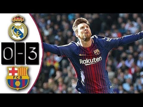 Real Madrid 0 3 Barcelona Full Match Partido Completo Liga 2017 2018