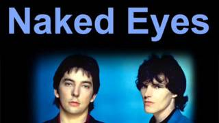 Naked Eyes   Always Something There to Remind Me 1982