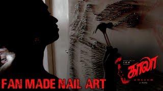 Kaala - Fan Made Nail Art   Shanmathi Muralidharan