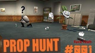|Prop Hunt #001| YOLO NEVER WORKS