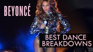 Beyoncé's Best Dance Breakdowns