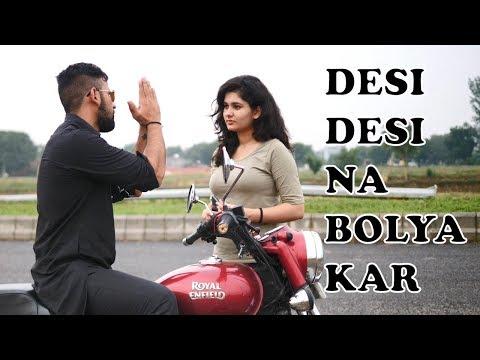 Desi Desi na Bolya Kar Idiotic Launda Rahul Sehrawat