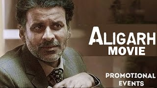 Aligarh (2016) Movie Promotional Events | Manoj Bajpai, Rajkummar Rao