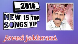 "15-top""songs, vip by Javed jakhrani 2018 by karam ali Jamal I nob. 03070302270"