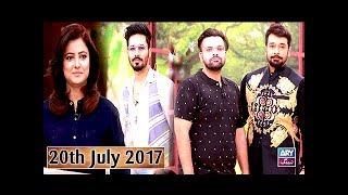 Salam Zindagi With Faysal Qureshi - Guest: Ayaz Samoo & Maham Aamir - 20th July 2017