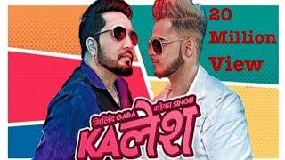 Kalesh | Mika Singh | Millind Gaba | New Hindi Songs 2018 |