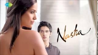 Besharam - Shaan - Anusha Mani - Nasha [2013]