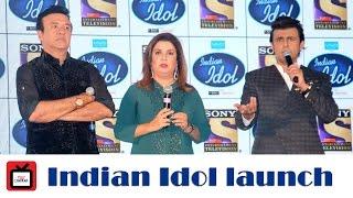 Launch of Indian Idol | Sony Entertainment Television | Farah Khan | Sonu Nigam | Anu Malik