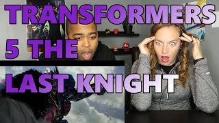 TRANSFORMERS 5 THE LAST KNIGHT Trailer 2017 (Reaction 🔥)