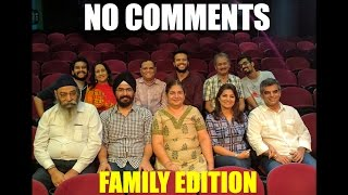EIC: No Comments Ep. 4 feat. Family