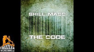 Shill Macc - The Code [Thizzler.com]
