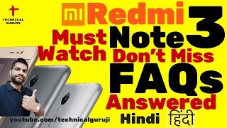 [Hindi] Redmi Note 3 India | FAQs Answered | Must Watch