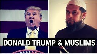 Donald Trump, Islam & fighting Racism