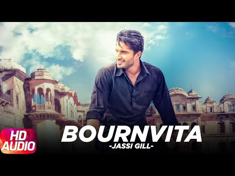 Bournvita | Jassi Gill | Full Audio Song | Latest Punjabi Song 2016  | Speed Records