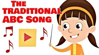 The Traditional ABC Song | Nursery Rhymes for Children