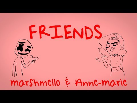 Download Marshmello & Anne-Marie - FRIENDS (Lyric Video) *OFFICIAL FRIENDZONE ANTHEM* On MOREWAP.ME