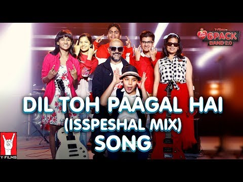 Xxx Mp4 Dil Toh Paagal Hai Isspeshal Mix 6 Pack Band 2 0 Feat Vishal Dadlani 3gp Sex