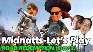 Midnatts-Let's Play - Road Redemption (2 av 2)