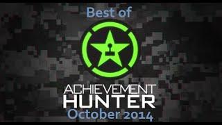 Best of Achievement Hunter - October 2014