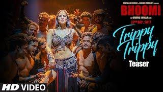 Trippy Trippy Teaser   Bhoomi   Sanjay Dutt Sunny Leone   Neha Kakkar Badshah   Sachin Jigar