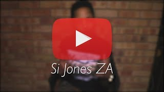 Welcome to my YouTube Channel | Si Jones