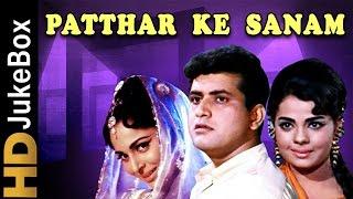 Patthar Ke Sanam (1967) | Full Video Songs Jukebox | Manoj Kumar, Waheeda Rehman, Mumtaz