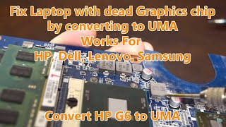 Fix Any Laptop with dead Graphic Chip by converting to UMA . HP capslock led blinks 5 times