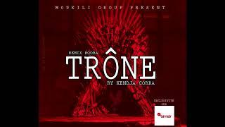 Booba Trône (Remix)by Kendja Cobra X Maahlox le