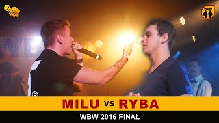 bitwa RYBA vs MILU # WBW 2016 Finał # freestyle battle
