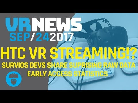 HTC CHINA OFFERING PC FREE VR STREAMING - Survios Devs Share Surprising Statistics & More!