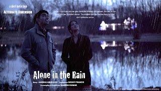 Alone In The Rain - English Short Movie