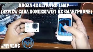 Cara Koneksi Wifi Action Camera KOGAN 4K ULTRA HD 16mp ke Smartphone 100% Work