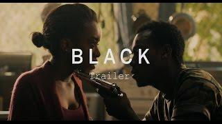 BLACK Trailer | Festival 2015