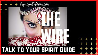 #32 The Wire To Your Spirit Guide PINEAL GLAND Third Eye
