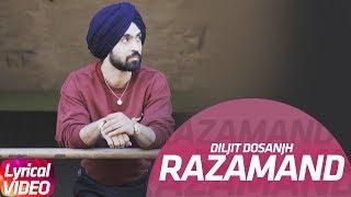 Razamand | Lyrical Video | Diljit Dosanjh, Sonam Bajwa, Monica Gill | Speed Records