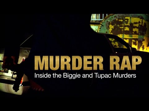 Xxx Mp4 Murder Rap Inside The Biggie And Tupac Murders Official Trailer 3gp Sex