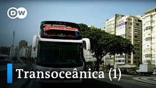 From Rio to Lima – Transoceânica, the world