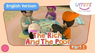 UMMI (S02E12) Part 1 | THE RICH AND THE POOR