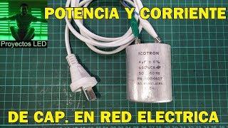 Potencia y corriente de capacitor en red electrica (220Vac)