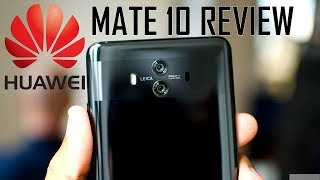 Hands-on HUAWEI MATE 10 Review | The Last Great 16:9 Phone, Better than the Pro