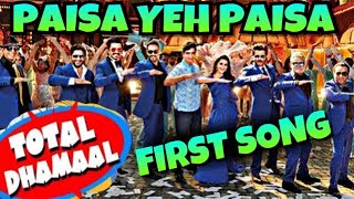 """Total Dhamaal New Song """"Paisa Yeh Paisa"""" 