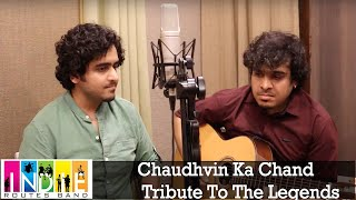Chaudhvin Ka Chand - Tribute To The Legends - Part 3 | Aabhas & Shreyas