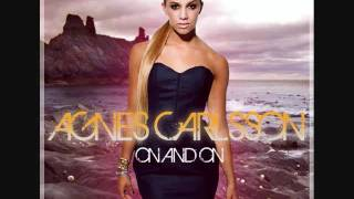 AGNES CARLSSON - ON AND ON (BY: DANCE LOVE POP ALBUM).wmv