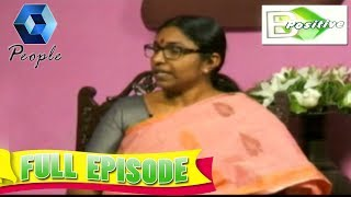 B Positive | 16th March 2018 |  Full Episode
