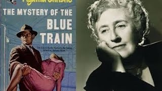 Literature Help: Novels: Plot Overview 330: The Mystery of the Blue Train