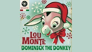 Lou Monte - Dominick The Donkey (Official Audio)