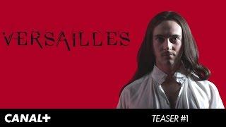 Versailles - Teaser officiel #1 CANAL+ [HD]