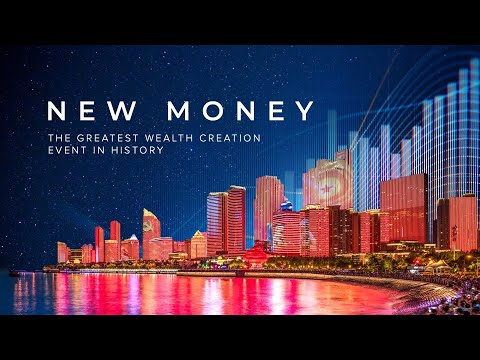 New Money The Greatest Wealth Creation Event in History 2019 Full Documentary