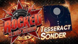Tesseract – Sonder | Album Review | Rocked