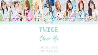 TWICE (트와이스) - CHEER UP (Han | Rom | Eng Color Coded Lyrics)